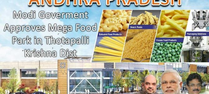 Central Government has given nod for mega food park in Andhra Pradesh